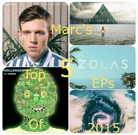 Marc's Top 5 EPs of 2015